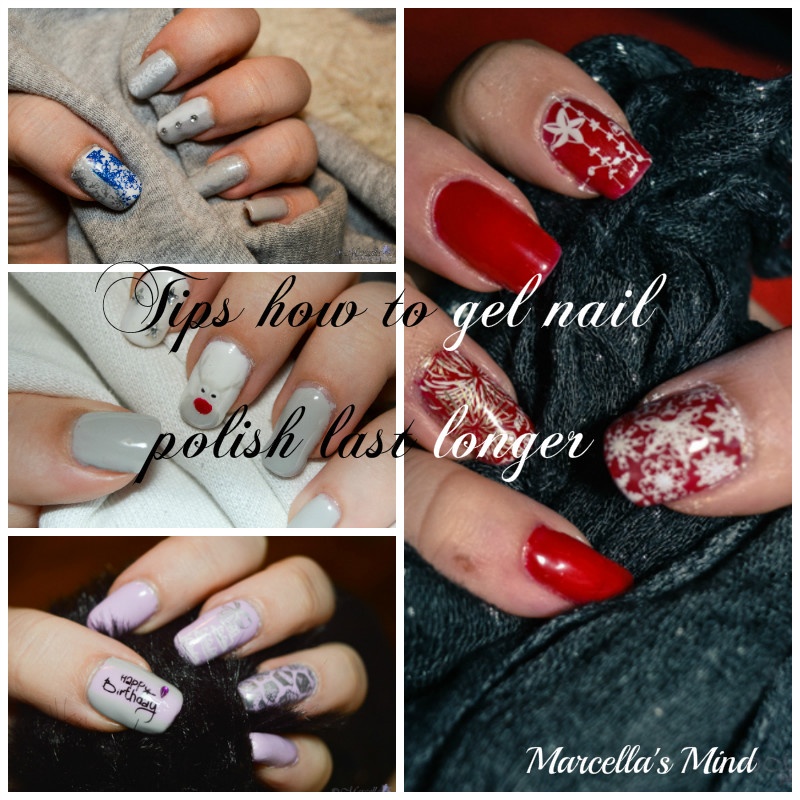 Tips how to gel nail polish last longer