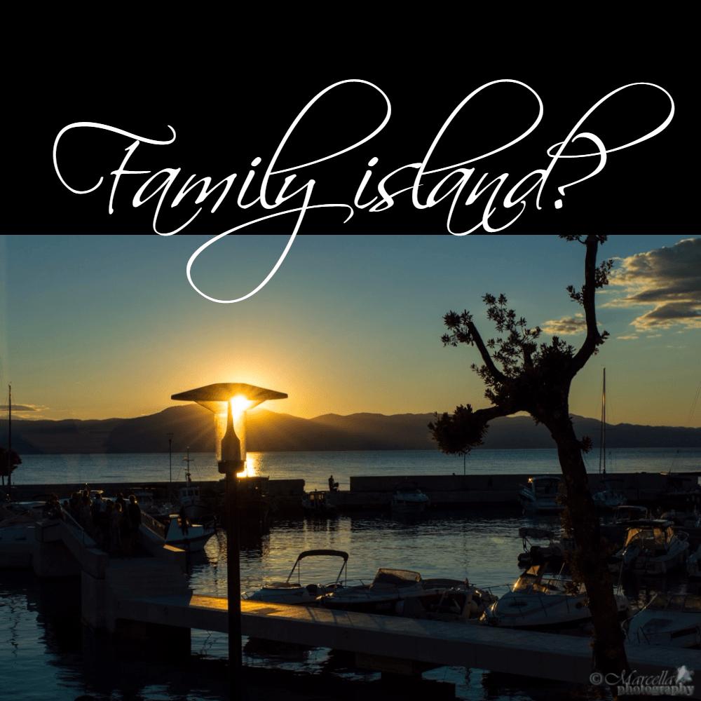 Family island?